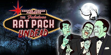 THE RAT PACK UNDEAD at The Stationery Factory for One Night Only tickets