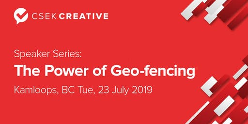 Kamloops Speaker Series - Geo Fencing