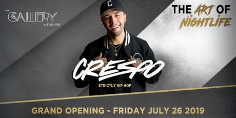 Grand Opening of The Gallery at Ravine featuring CRESPO tickets