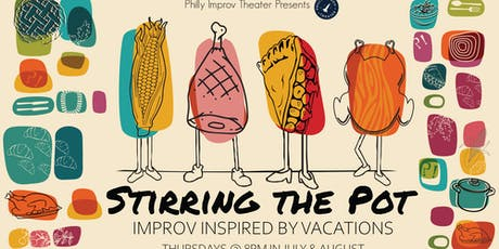 Stirring the Pot: Improv Inspired by Vacations tickets