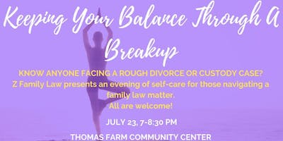 Keeping Your Balance Through a Breakup