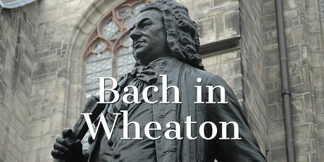 "Wheaton Conversation Concert with Bach's ""Jesu, meine Freude"" tickets"