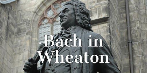 "Wheaton Conversation Concert with Bach's ""Jesu, meine Freude"""