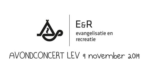 Avondconcert LEV E&R 9 november 2019 tickets