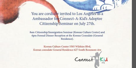 2019 Connect-A-Kid Citizenship Seminar and Korean Consulate General's Dinner tickets
