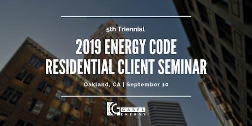 Gabel Energy's 2019 Energy Code Residential Client Seminar