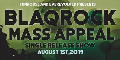 "Blaqrock - ""Mass Appeal"" Single Release Show @ HVAC Pub tickets"