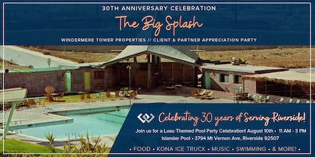 """Windermere Tower """"The Big Splash"""" Pool Party Celebration tickets"""