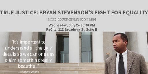 True Justice: Bryan Stevenson's Fight for Equality Documentary Screening