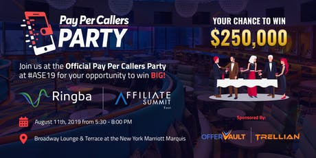 Pay Per Callers Party at Affiliate Summit East 2019 tickets