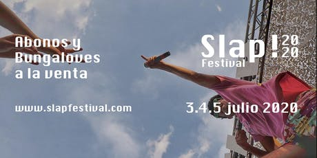 Slap! Festival 2020 entradas