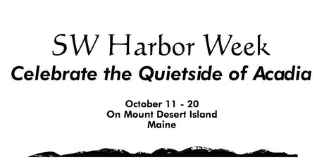 3rd Annual Southwest Harbor Week tickets