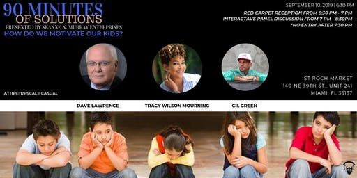 90 Minutes of Solutions - How Do We Motivate Our Kids?