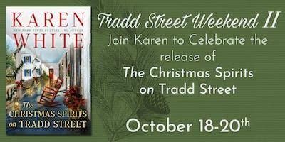 Karen White Tradd Street Weekend II