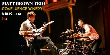 Matt Brown Trio at Confluence Winery tickets