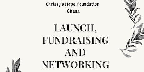 Christy's Hope Foundation Launch, Fundraising and Networking tickets