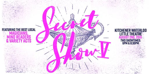 Secret Show V - Magicians, Mind Readers & Variety Acts