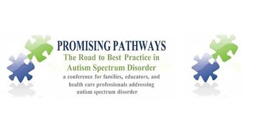 Promising Pathways 13th Annual Conference on Autism Spectrum Disorder