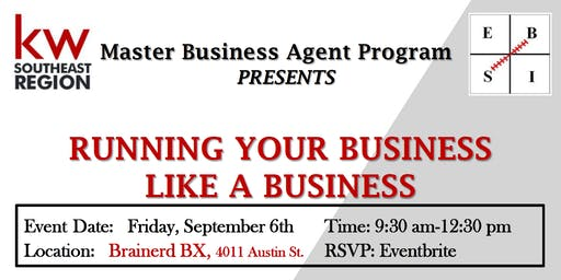 Running Your Business Like a Business - Bob Kilinski