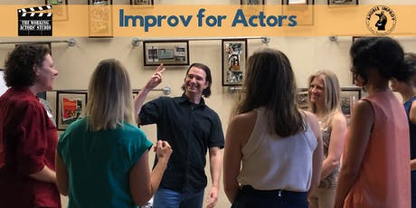 Improv for Actors August class tickets