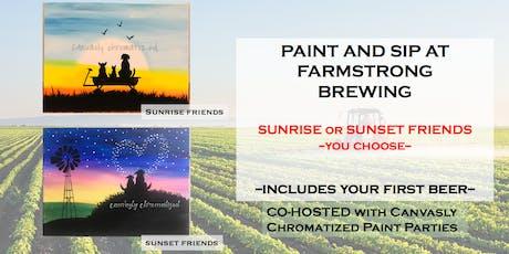 Sunrise & Sunset Friends @ Farmstrong Brewing tickets