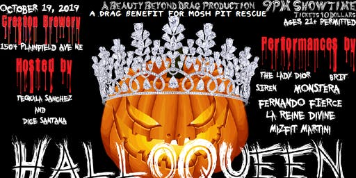 HALLOQUEEN! A Drag Benefit for Mosh Pit Rescue!