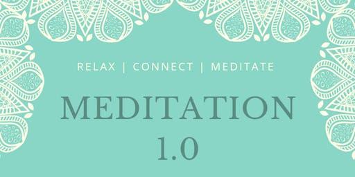 Meditation 1.0