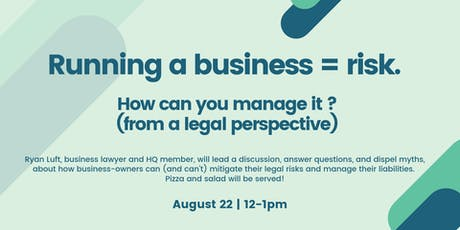 Running a business = risk. How to manage it (from a legal perspective)? tickets