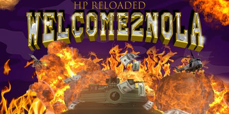 HP Reloaded Welcome2NOLA tickets