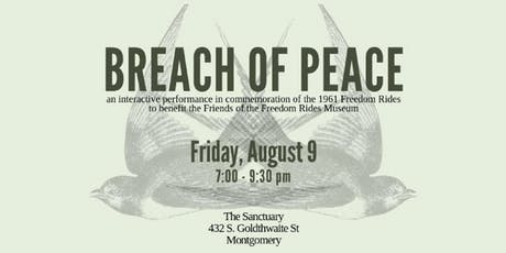 Breach of Peace: A Commemoration of the Freedom Riders of 1961 tickets