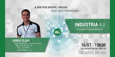 Indústria 4.0 - Inovações Empreendedoras ingressos