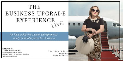 The Business Upgrade Experience with Terra Bohlmann