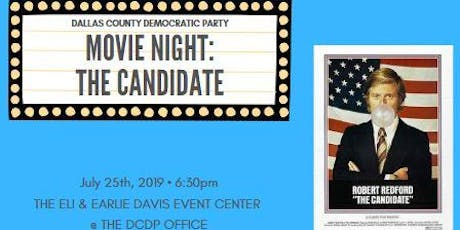 Dallas County Democratic Party Movie Night: The Candidate tickets