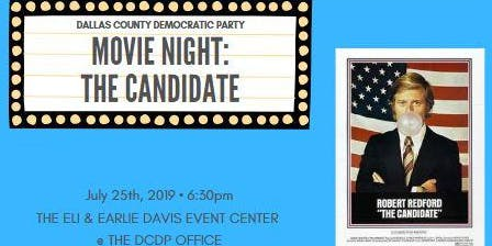 Dallas County Democratic Party Movie Night: The Candidate