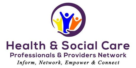 Health & Social Care Professionals & Providers Network tickets