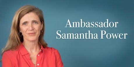 Ambassador Samantha Power tickets