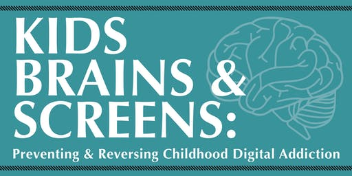 6-Hour CEU Workshop: Preventing & Reversing Childhood Digital Addiction