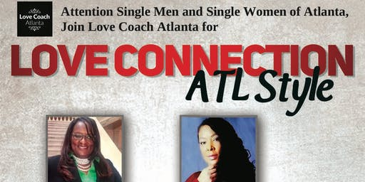 Love Connection- ATL Style