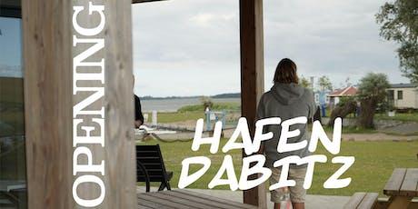 OPENING Hafen Dabitz Tickets