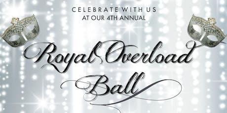 RoyalOverload's 4th Annual Royal Ball entradas
