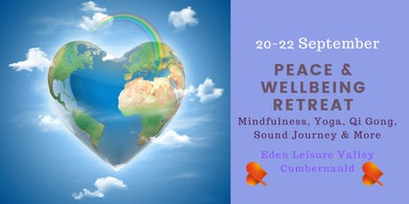 Peace & Wellbeing Retreat - Cumbernauld tickets