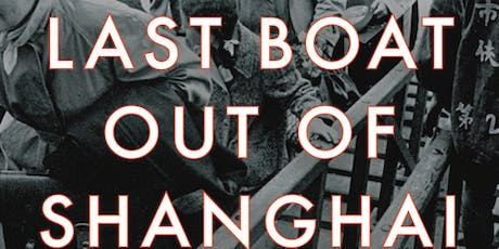 Book Talk: Last Boat out of Shanghai - Helen Zia tickets