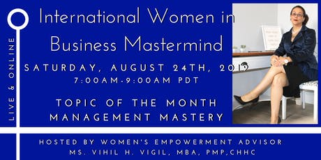 Monthly International Women in Business Mastermind - Manage like a Master! tickets