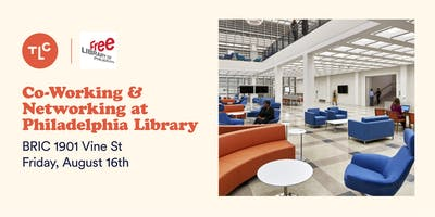 Co-Working & Networking at Philadelphia Library with The Lunch Club