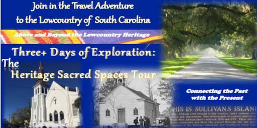 The Heritage Sacred Spaces Tour Full Payments thru September 12, 2019