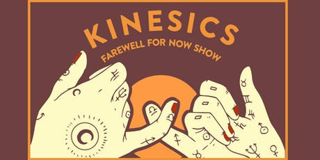 Kinesics (Farewell) / Coastal Wives / Anthony Ruptak / Sister Neapolitan tickets