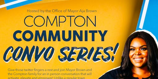 Compton Community Convo Series