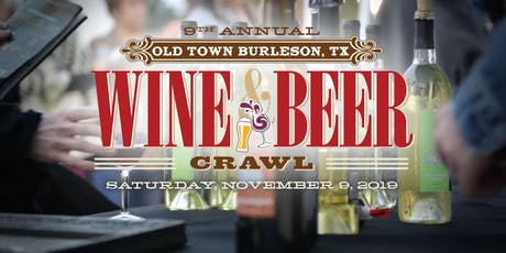 9th Annual Burleson Wine & Beer Crawl tickets