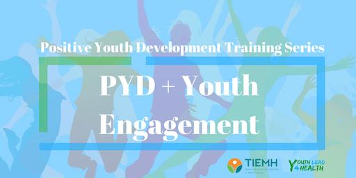 PYD + Youth Engagement- San Antonio TX