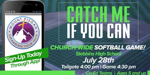 Catch Me If You Can! Softball Game & Tailgate